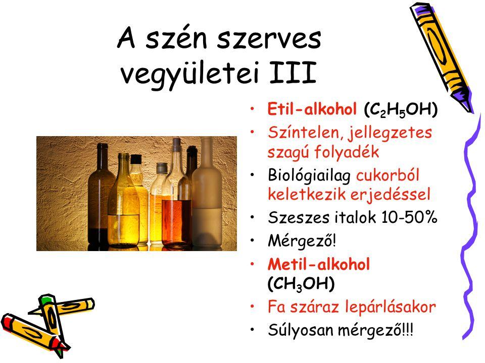 A szén szerves vegyületei III