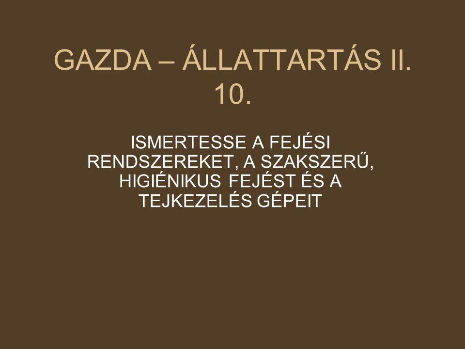 GAZDA – ÁLLATTARTÁS II. 10.