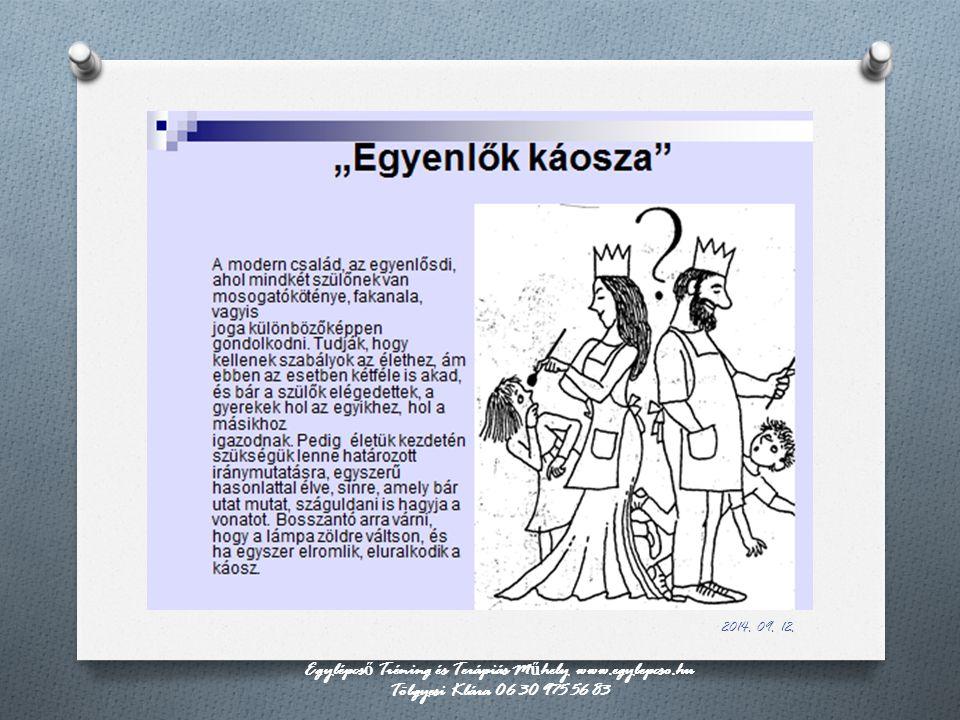 Egylépcső Tréning és Terápiás Műhely www.egylepcso.hu