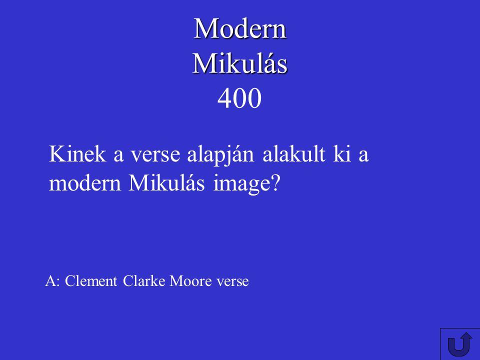 Modern Mikulás 400 Kinek a verse alapján alakult ki a modern Mikulás image.