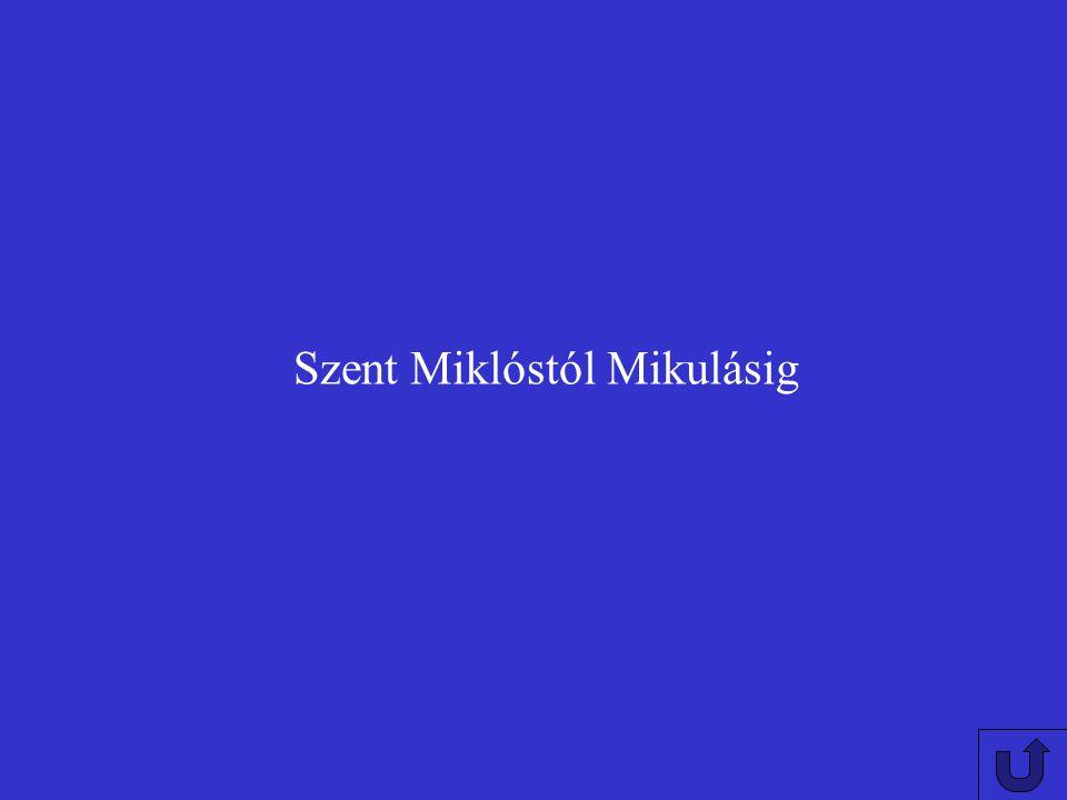 Szent Miklóstól Mikulásig