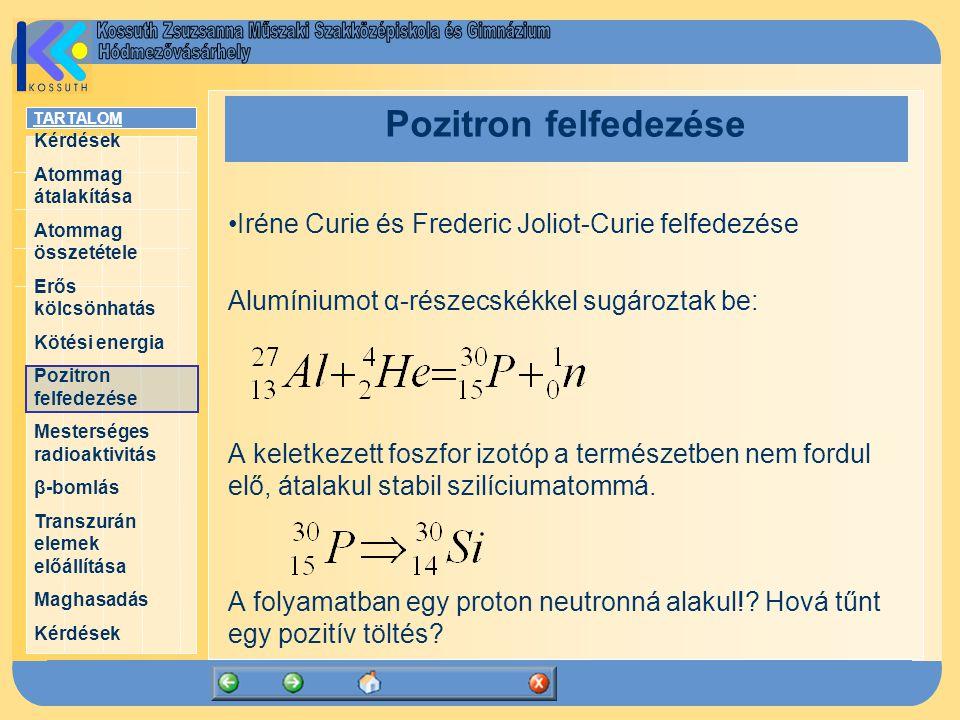 Pozitron felfedezése Iréne Curie és Frederic Joliot-Curie felfedezése