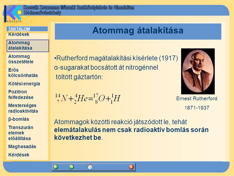 Atommag átalakítása Rutherford magátalakítási kísérlete (1917)
