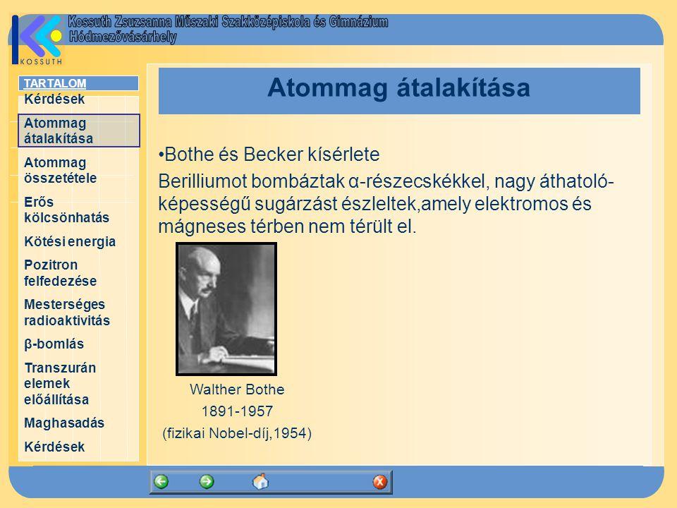 Atommag átalakítása Bothe és Becker kísérlete