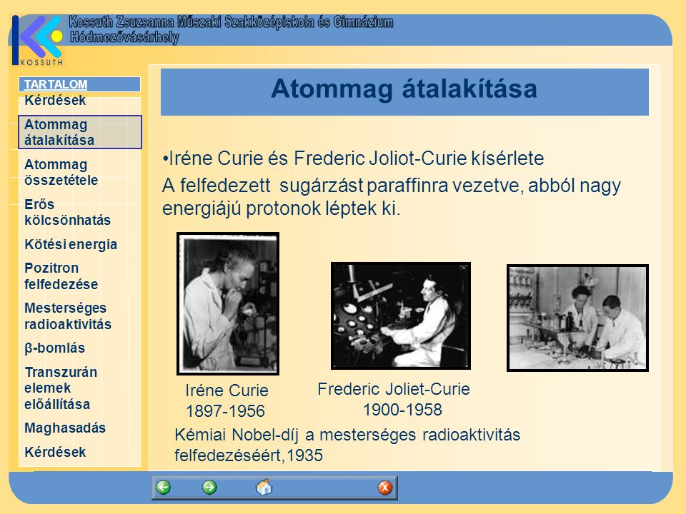 Atommag átalakítása Iréne Curie és Frederic Joliot-Curie kísérlete