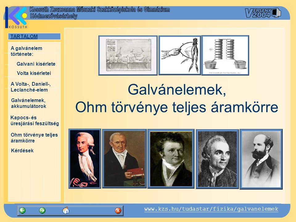 Galvánelemek, Ohm törvénye teljes áramkörre