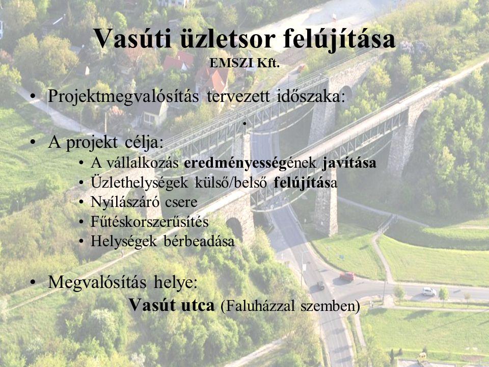 Vasúti üzletsor felújítása EMSZI Kft.