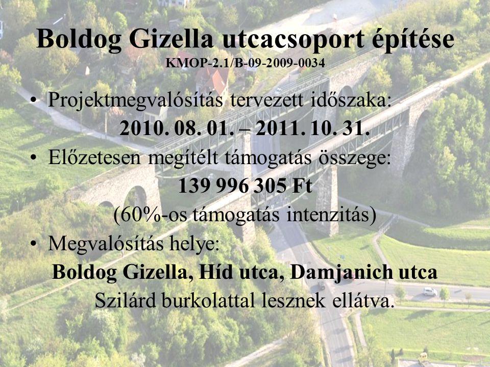 Boldog Gizella utcacsoport építése KMOP-2.1/B-09-2009-0034