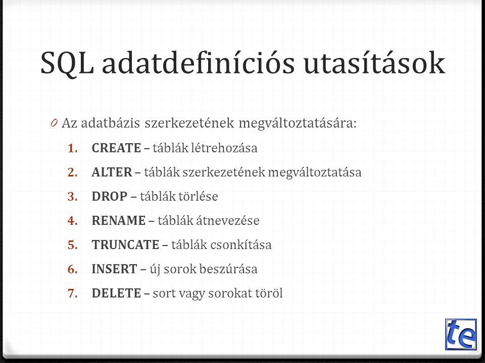 SQL adatdefiníciós utasítások