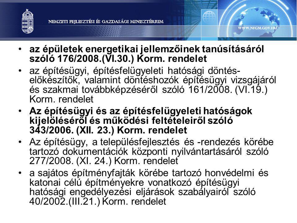 az épületek energetikai jellemzőinek tanúsításáról szóló 176/2008. (VI