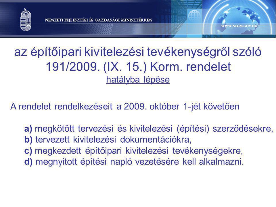 az építőipari kivitelezési tevékenységről szóló 191/2009. (IX. 15