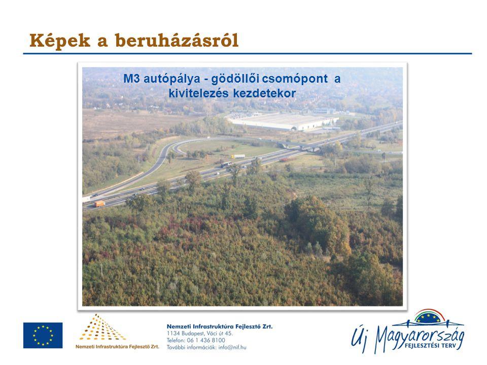 M3 autópálya - gödöllői csomópont a kivitelezés kezdetekor