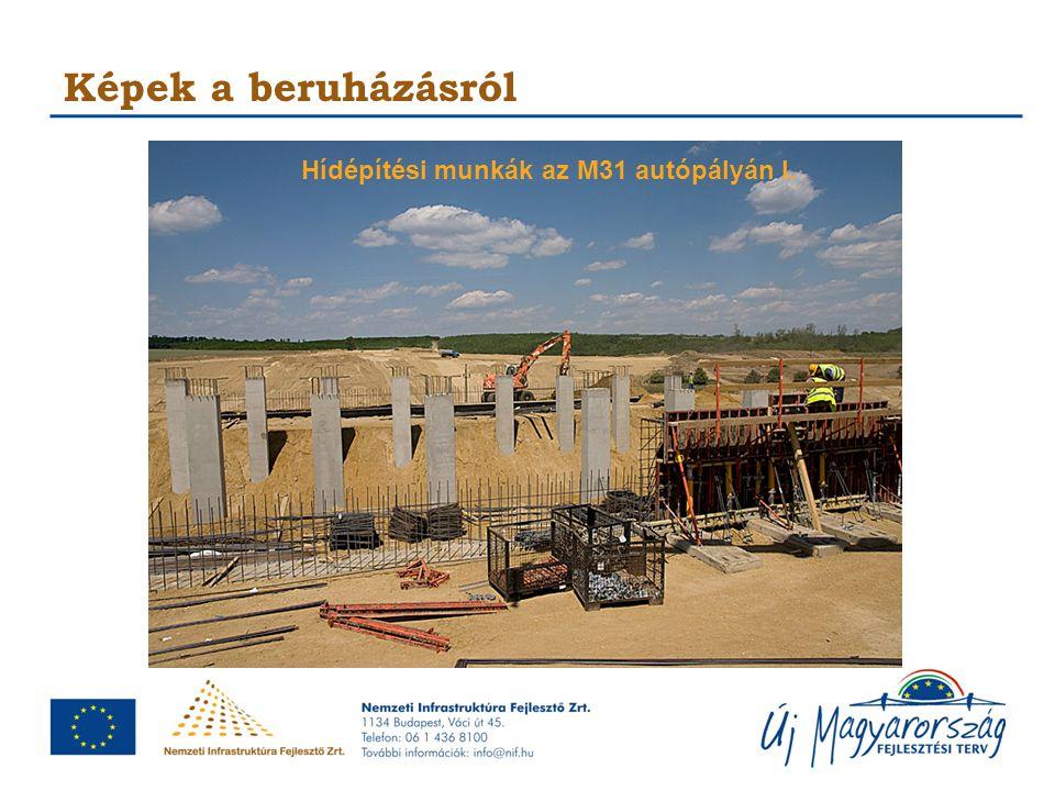 Hídépítési munkák az M31 autópályán I.