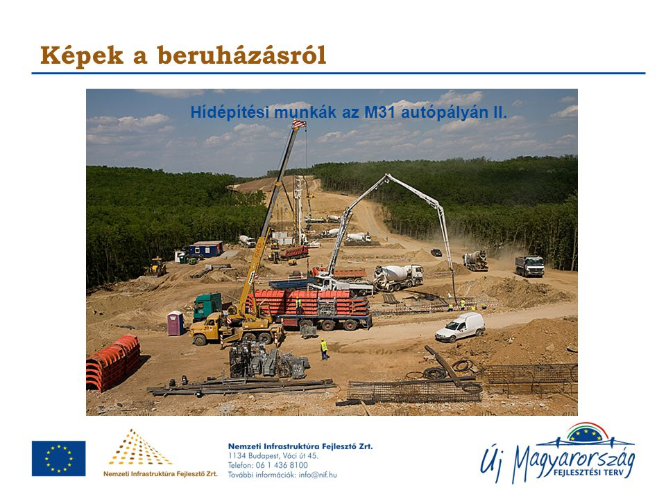 Hídépítési munkák az M31 autópályán II.