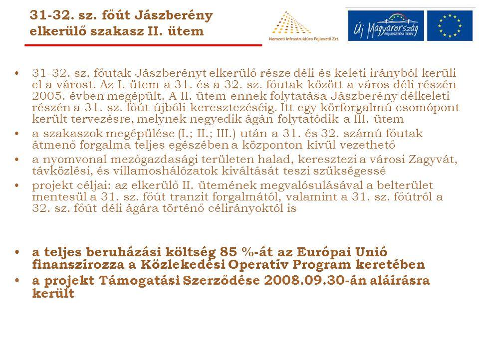 31-32. sz. főút Jászberény elkerülő szakasz II. ütem