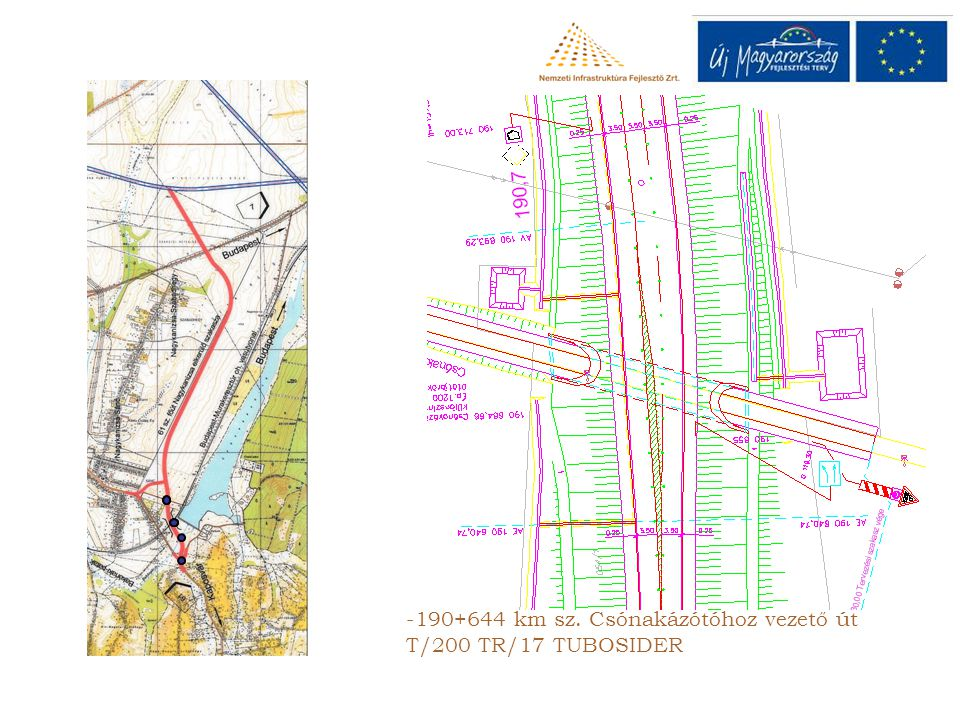 190+644 km sz. Csónakázótóhoz vezető út T/200 TR/17 TUBOSIDER