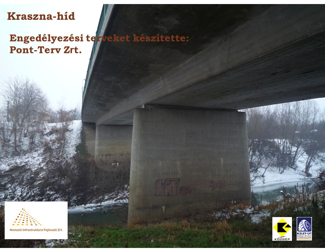 Kraszna-híd Engedélyezési terveket készítette: Pont-Terv Zrt.