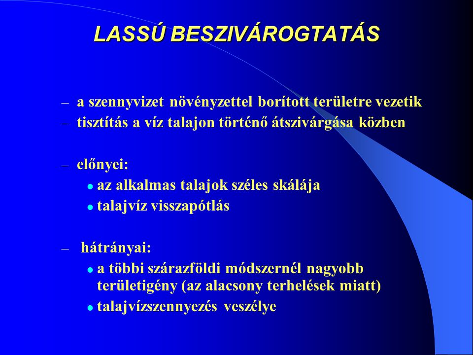 LASSÚ BESZIVÁROGTATÁS
