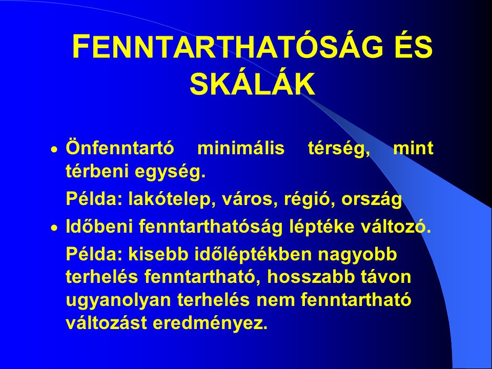 FENNTARTHATÓSÁG ÉS SKÁLÁK