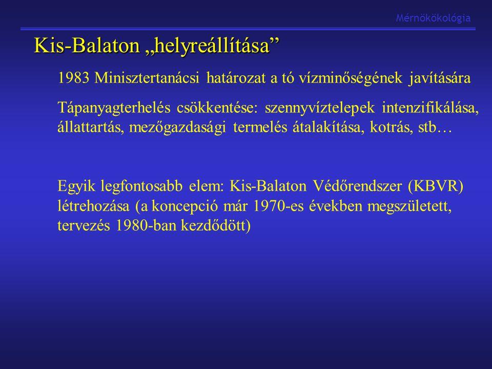 """Kis-Balaton """"helyreállítása"""