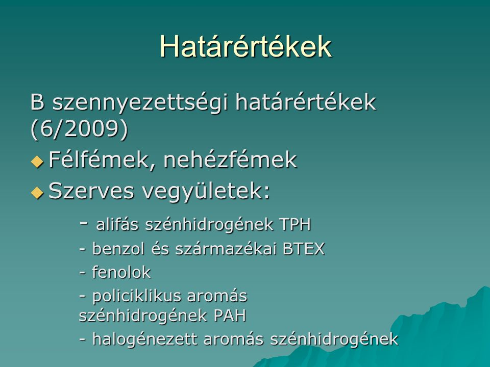 Határértékek B szennyezettségi határértékek (6/2009)