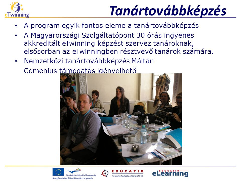Tanártovábbképzés A program egyik fontos eleme a tanártovábbképzés