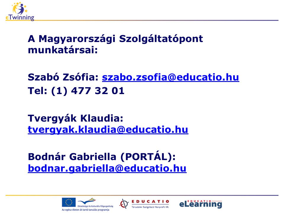 A Magyarországi Szolgáltatópont munkatársai: