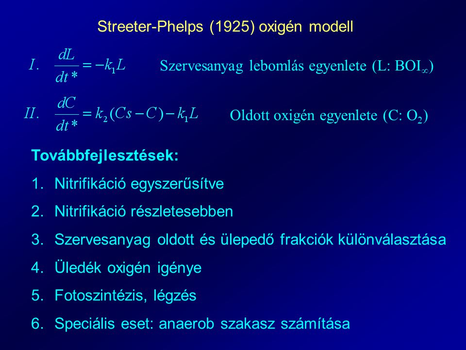 Streeter-Phelps (1925) oxigén modell