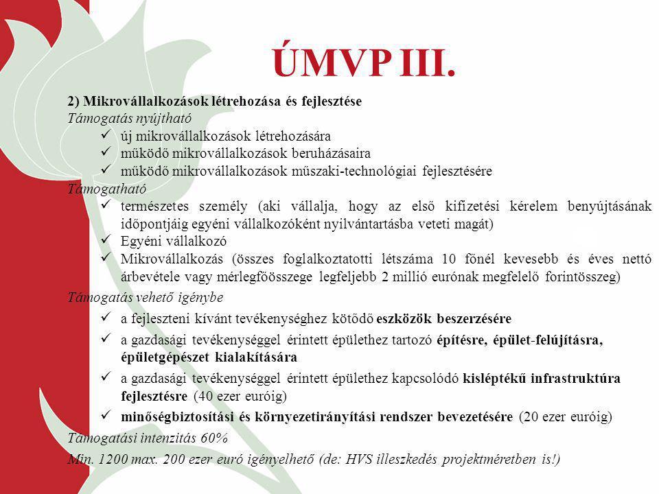 ÚMVP III. 2) Mikrovállalkozások létrehozása és fejlesztése
