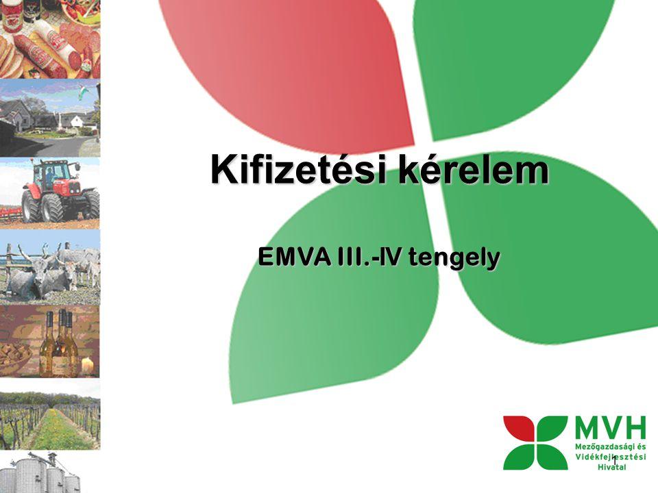 Kifizetési kérelem EMVA III.-IV tengely 1