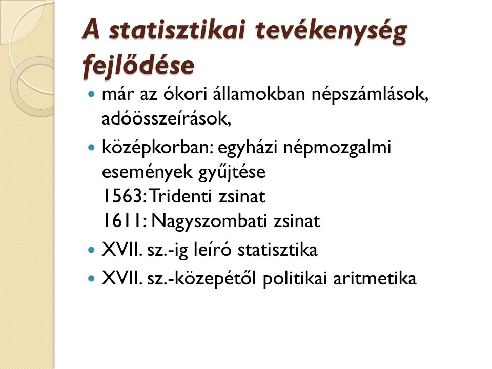 A statisztikai tevékenység fejlődése