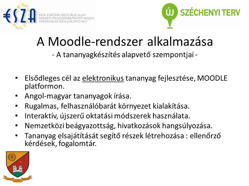A Moodle-rendszer alkalmazása - A tananyagkészítés alapvető szempontjai -