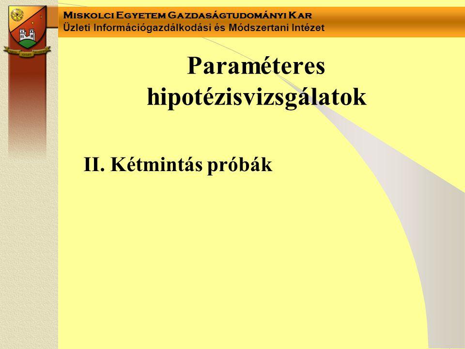 Paraméteres hipotézisvizsgálatok