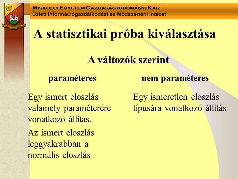 A statisztikai próba kiválasztása