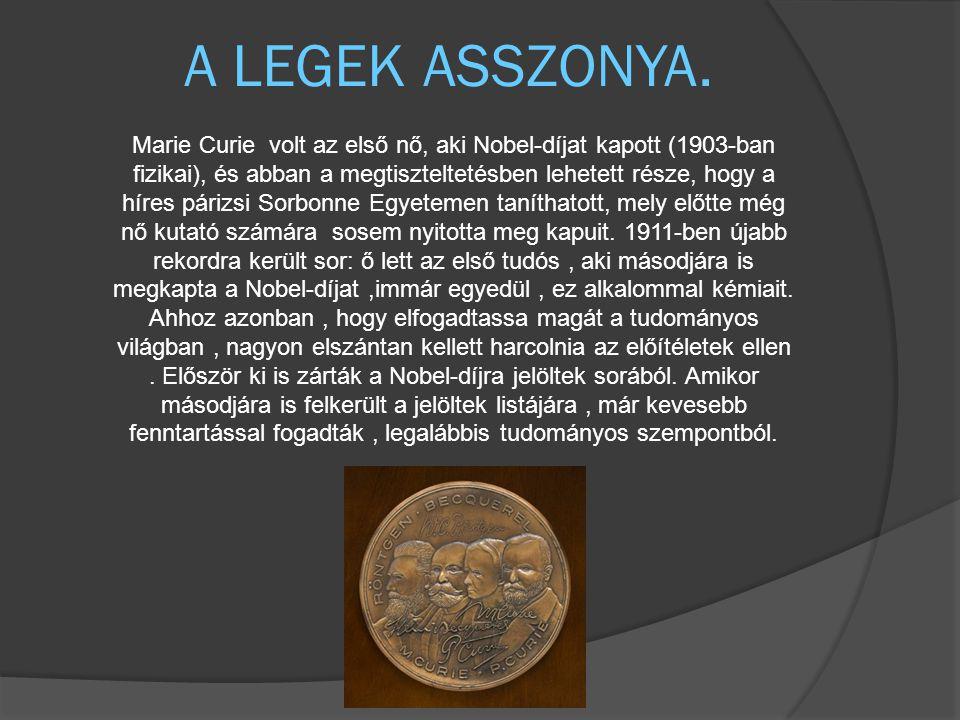A LEGEK ASSZONYA.