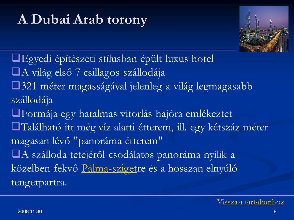 A Dubai Arab torony Egyedi építészeti stílusban épült luxus hotel