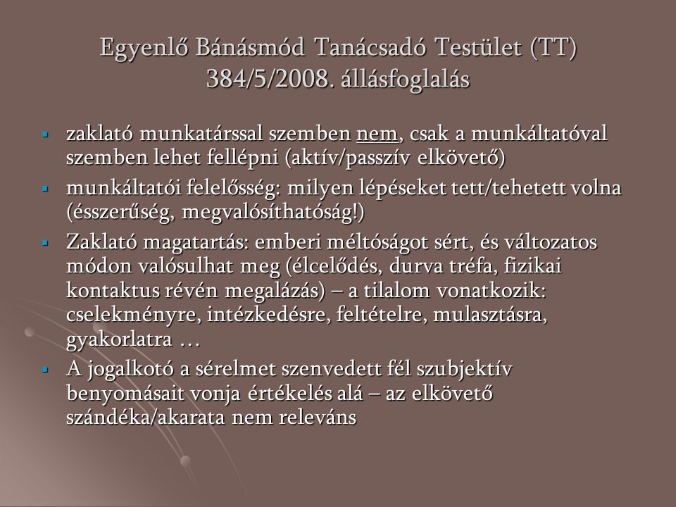 Egyenlő Bánásmód Tanácsadó Testület (TT) 384/5/2008. állásfoglalás