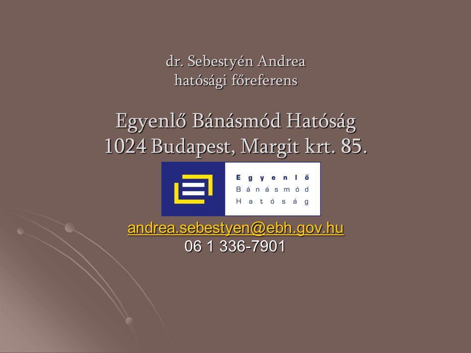 andrea.sebestyen@ebh.gov.hu 06 1 336-7901