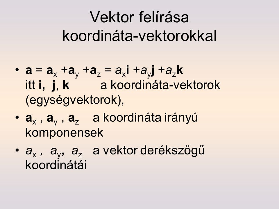 Vektor felírása koordináta-vektorokkal