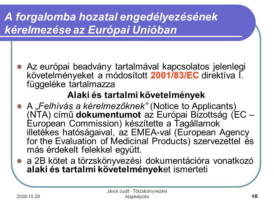 A forgalomba hozatal engedélyezésének kérelmezése az Európai Unióban