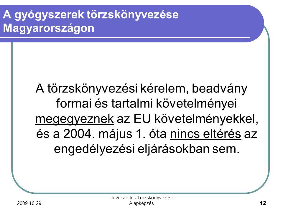 A gyógyszerek törzskönyvezése Magyarországon