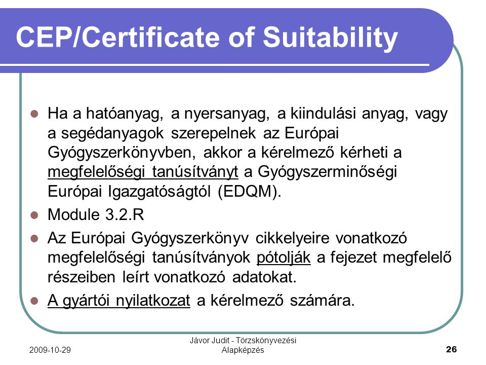 CEP/Certificate of Suitability