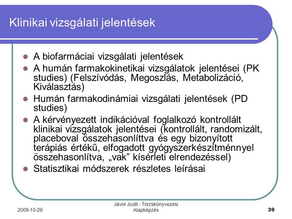 Klinikai vizsgálati jelentések