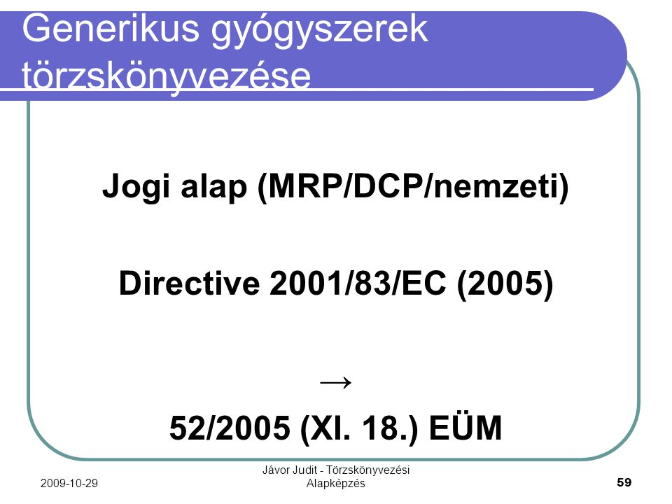 Generikus gyógyszerek törzskönyvezése