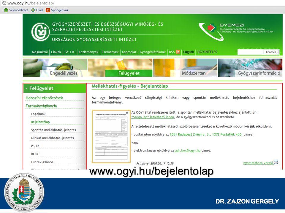 www.ogyi.hu/bejelentolap DR. ZAJZON GERGELY