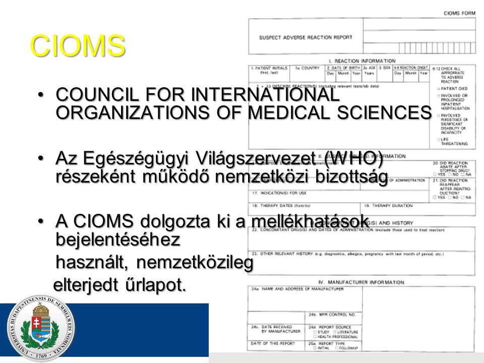 CIOMS COUNCIL FOR INTERNATIONAL ORGANIZATIONS OF MEDICAL SCIENCES