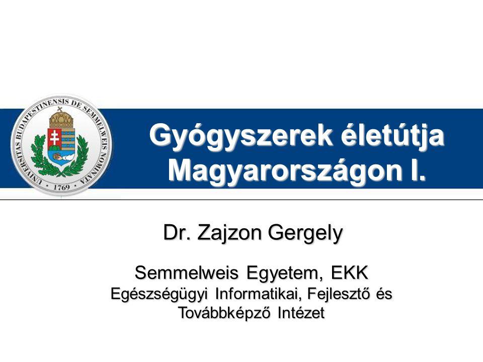 Gyógyszerek életútja Magyarországon I.