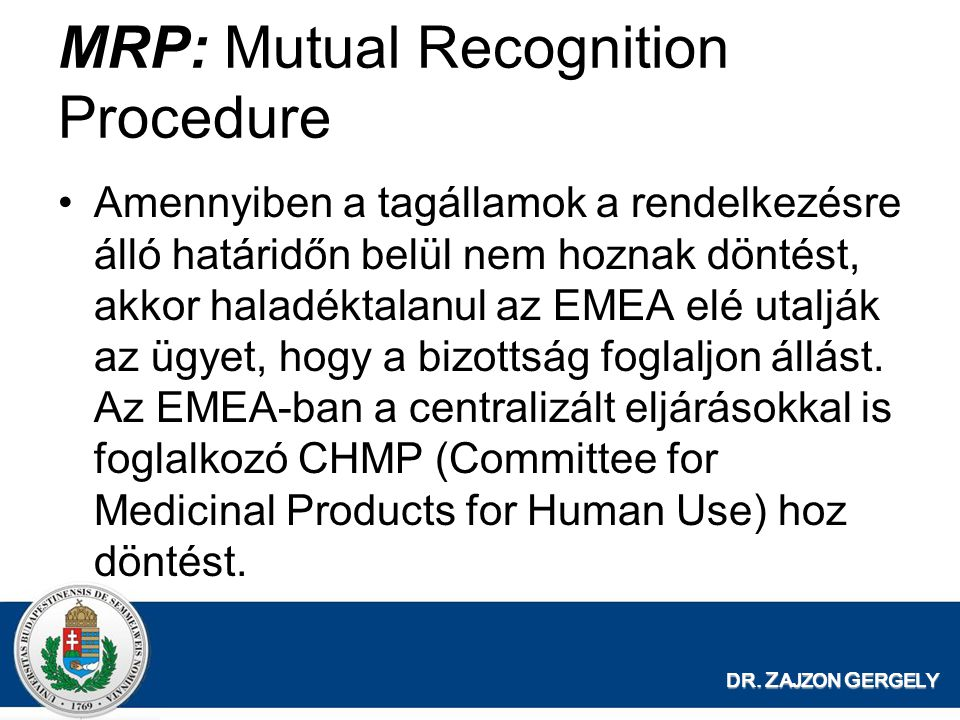 MRP: Mutual Recognition Procedure