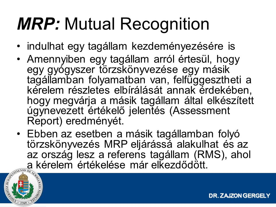 MRP: Mutual Recognition