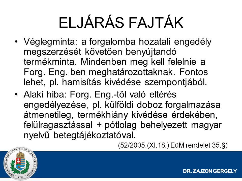 ELJÁRÁS FAJTÁK